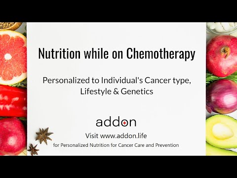 Nutrition while on Chemotherapy | Personalized to Individual's Cancer type, Lifestyle & Genetics